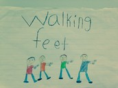 """Walking Feet"""