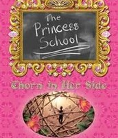 The princess school: Thorn in her side