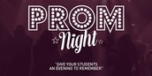 Last Day for Prom Tickets