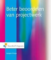 Beter beoordelen van projectwerk in het hoger onderwijs/ J. Knops