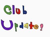 Club Update!