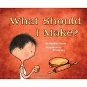 What Should I Make? ~ Nandini Nayar