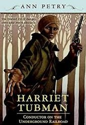What is Harriet Tubman Conductor of the Underground Railroad about?