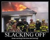 Tip 3: Don't slack off!