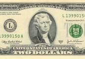 Thomas Jefferson was on the 2 dollar bill.