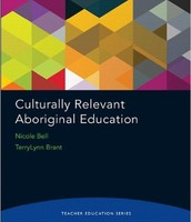 Culturally Relevant Aboriginal Education - Bell, Brant