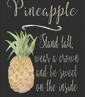 Why Be a Pineapple?