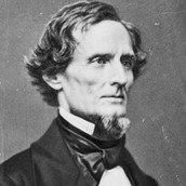 """""""I worked night and day for twelve years to prevent the war, but I could not. The North was mad and blind, would not let us govern ourselves, and so the war came."""" -Jefferson Davis"""