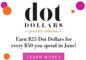 Dot Dollars are here till the end of June!