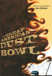 The Great American Dust Bowl by Don Brown