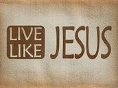 live like Jesus in your home