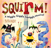 Wiggly, giggly, squiggly Musical