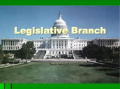What is Legislative Branch?