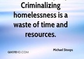 Criminalizing the homeless is a waste of time and resource