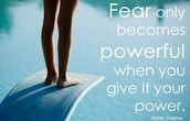 Don't Let The Fear Take Over