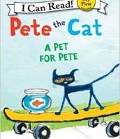Pete the Cat: a Pet for Pete by James Dean