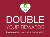 December is the last month to earn Double Rewards!