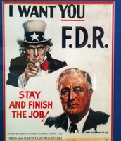 I Want you F.D.R Stay and finish the job