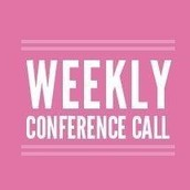 Weekly Conference Calls