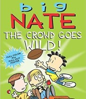Big Nate The Crowd Goes Wild by Lincoln Peirce