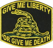 Give me liberty of give me death