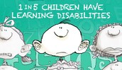 1 in 5 Children has a Learning Disability