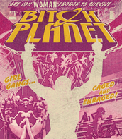 Bitch Planet. Vol. 1, Extraordinary machine