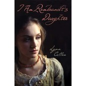 I Am Rembrandt's Daughter