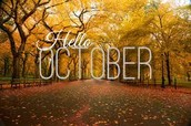 October is the month....