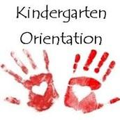 Kindergarten Orientation May 20th 6:30-7:30pm