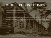 Homes in the middle colonies