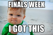 Finals are coming right up!