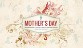 Infographic on Mother's Day