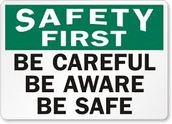 Saftey is the BIGGEST thing!