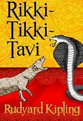 Rikki Tikki Tavi (Short Story) by Rudyard Kipling (1893)