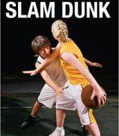 Slam Dunk by Steven Barwin and Gabriel David Tick
