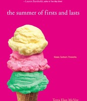 The summer of firsts and lasts  -By: Terra Elan McVoy