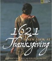 1621: A New Look at Thanksgiving by Catherine O'Neill Grace and Margaret M. Bruchac