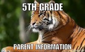 5th Grade End of the Year Parent Information