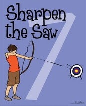 7.  Sharpen the saw
