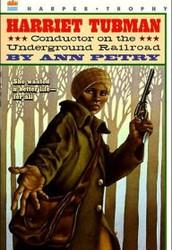 Harriet Tubman Conductor On The Underground Railroad