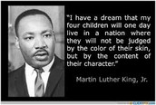 One of Dr. King's famous quotes.