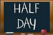 September 23rd is a Half Day! School will dismiss at 11:30am.