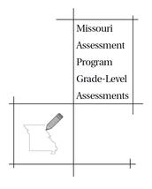 2016 Missouri Assessment Program (MAP) Grade Level Assessments