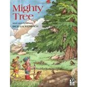 Mighty Tree by Dick Gackenbach