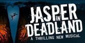 Free tickets to Jasper in Deadland!