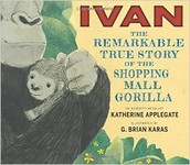 Ivan - Remarkable Story of the Shopping Mall Gorilla