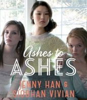 Ashes to Ashes by Jenny Han and Siobhan Vivian