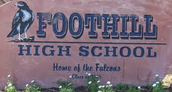 Foothill High School