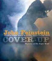 Cover-Up Mystery at the Super Bowl by John Feinstein